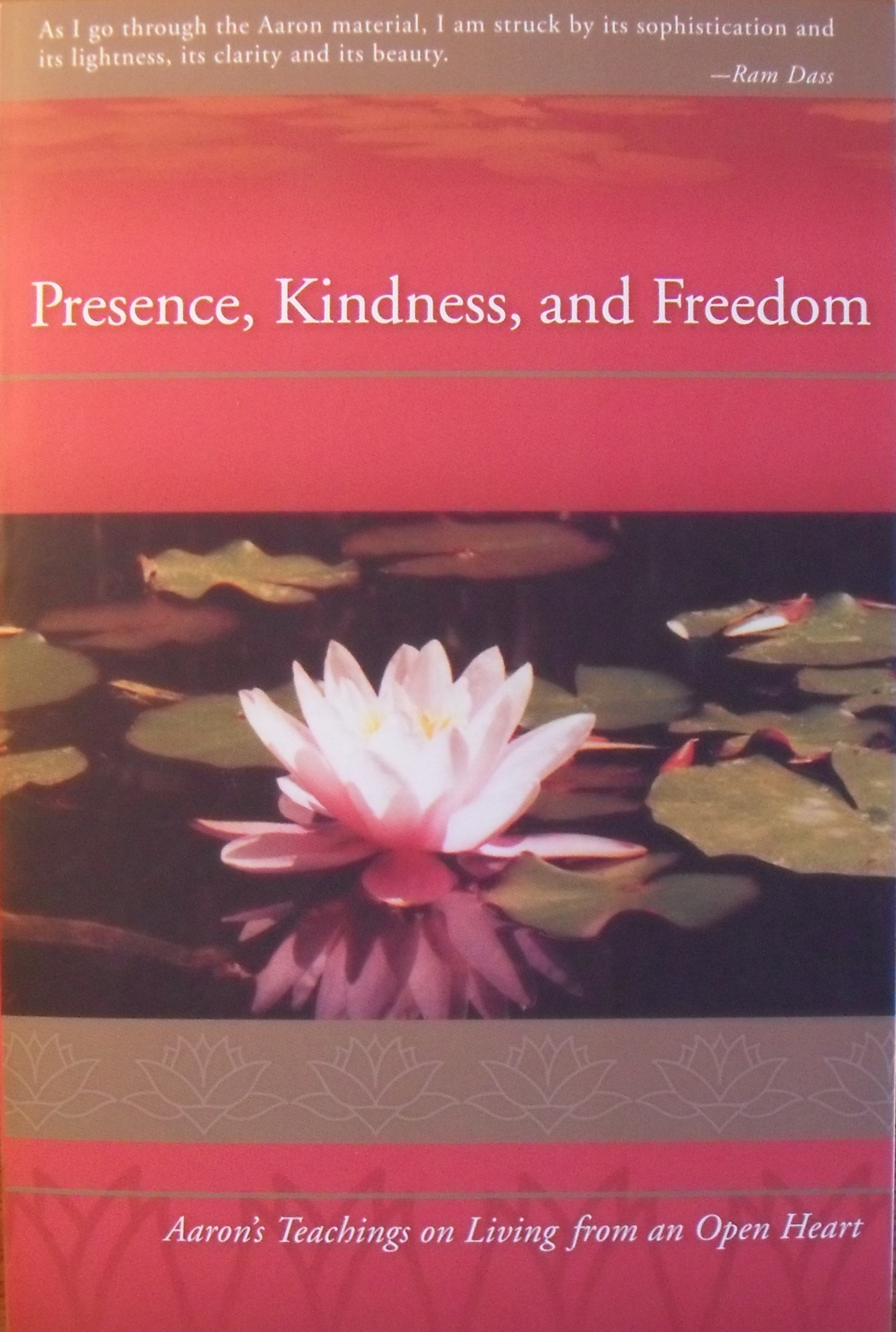 Presence, Kindness, and Freedom by Barbara Brodsky