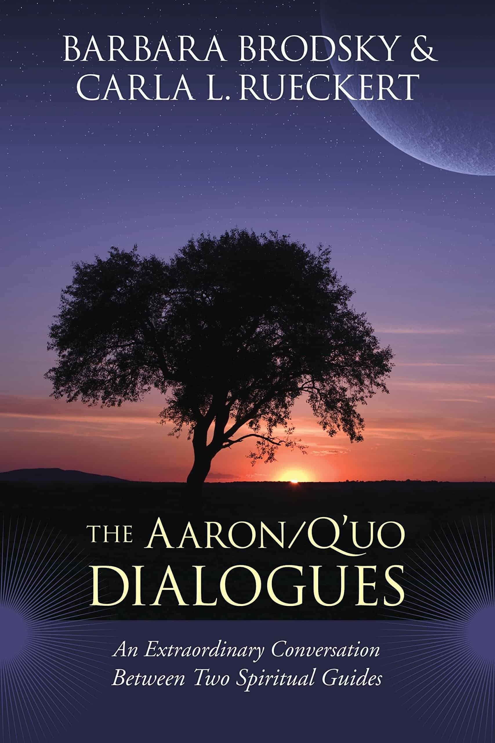 The Aaron:Q'uo Dialogues